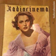Cine: REVISTA DE CINE RADIOCINEMA.FRANCES RAFFERTY.JUANITA REINA.ENERO 1945. Lote 145604053