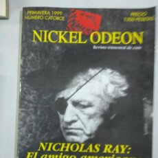 Cine: NICKEL ODEON NÚMERO 14 NICHOLAS RAY 1999. Lote 146173178