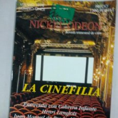 Cine: NICKEL ODEON. REVISTA TRIMESTRAL DE CINE. Nº 11 VERANO 1998 / LA CINEFILIA. Lote 146173190