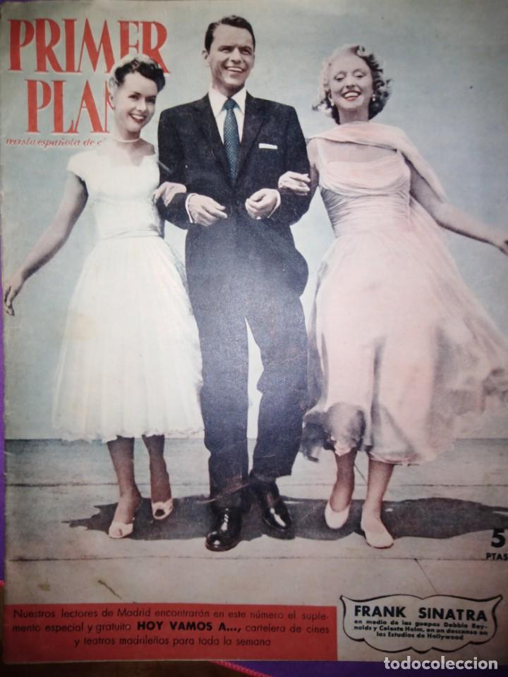 PRIMER PLANO FRANK SINATRA ELIZABETH TAYLOR ROCK HUDSON JAMES DEAN 26 NOVIEMBRE DE 1955 AÑO XV 789 (Cine - Revistas - Primer plano)