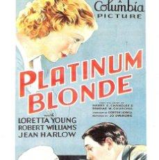 Cine: PLATIUM BLONDE (LORETTA YOUNG) PROGRAMA DE MANO MODERNO NO ORIGINAL. Lote 146921946