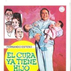 Cine: EL CURA YA TIENE HIJO (FERNANDO ESTESO) PROGRAMA DE MANO MODERNO NO ORIGINAL. Lote 146922666