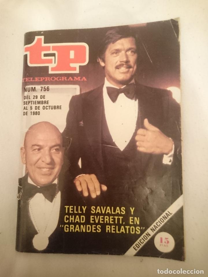TP TELEPROGRAMA N 756 DEL 29 SEPTIEMBRE AL 5 OCTUBRE 1980 - TELLY SAVALAS Y CHAD EVERETT EN GRANDES (Cine - Revistas - Otros)