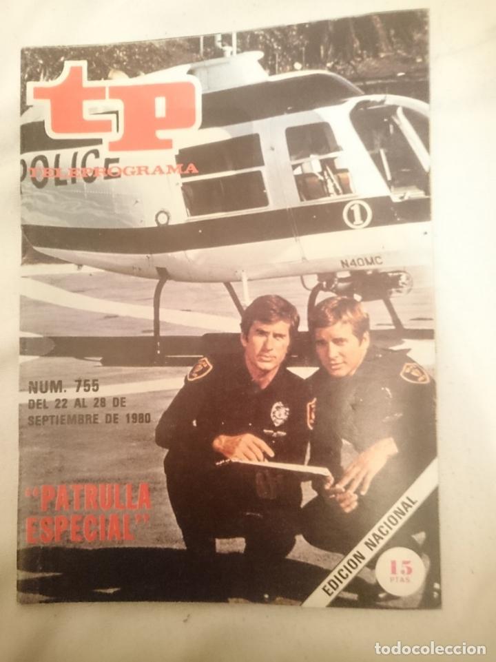 TP TELEPROGRAMA N 755 -DEL 22 AL 28 SEPTIEMBRE 1980 - PATRULLA ESPECIAL (Cine - Revistas - Otros)