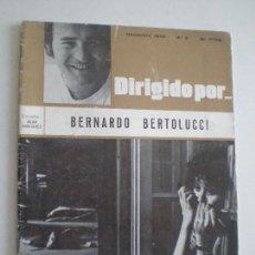 Cine: DIRIGIDO POR...Nº3 - BERNARDO BERTOLUCCI - DICIEMBRE 1972 // ESTUDIO JUAN RODRIGUEZ. Lote 147152154