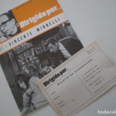 Cine: DIRIGIDO POR...Nº4 - VICENTE MINNELLI - ENERO -FEB 1973 // ESTUDIO JOSE LUIS GARCI // CON BOLETIN. Lote 147161114