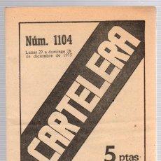 Cine: REVISTA CARTELERA. Nº 1104. AÑO 1975. CLASIFICACION DE PROGRAMAS. CINES. Lote 147336674