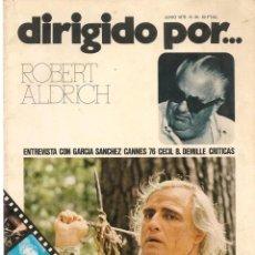 Cine: DIRIGIDO POR ... ROBERT ALDRICH. REVISTA CINEMATOGRÁFICA. Nº 34. JUNIO 1976. (B/A60). Lote 147371094
