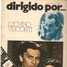 Cine: DIRIGIDO POR ... LUCHINO VISCONTI. REVISTA CINEMATOGRÁFICA. Nº 7. MAYO 1973. (B/A60). Lote 147371450