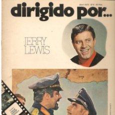 Cine: DIRIGIDO POR ... JERRY LEWIS. REVISTA CINEMATOGRÁFICA. Nº 6. ABRIL 1973. (B/A60). Lote 147371694
