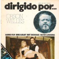 Cine: DIRIGIDO POR ... ORSON WELLS. REVISTA CINEMATOGRÁFICA. Nº 12. ABRIL 1974. (B/A60). Lote 147373146