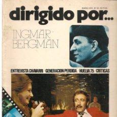 Cine: DIRIGIDO POR ... INGMAR BERGMAN. REVISTA CINEMATOGRÁFICA. Nº 29. ENERO 1976. (B/A60). Lote 147373606