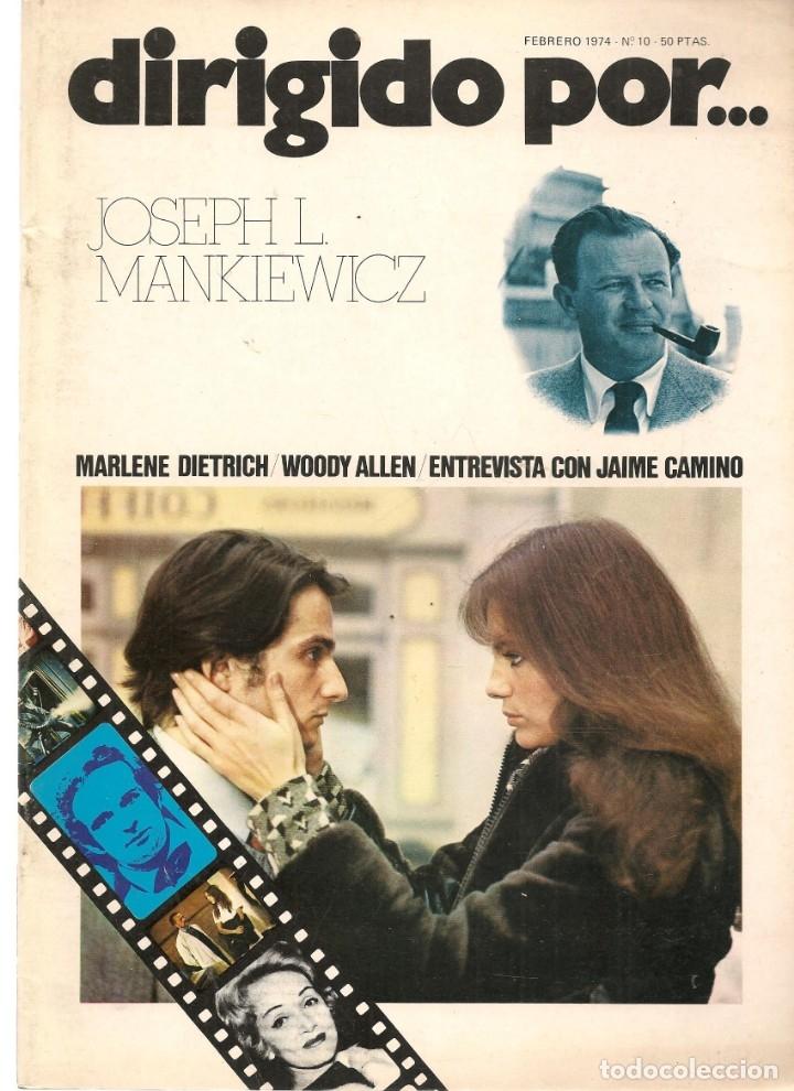 DIRIGIDO POR ... JOSEPH L. MANKIEWICZ. REVISTA CINEMATOGRÁFICA. Nº 10. FEBRERO 1974. (B/A60) (Cine - Revistas - Dirigido por)