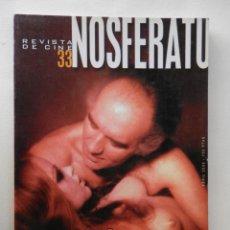 Cine: NOSFERATU - REVISTA ABRIL 2000 - Nº 33 - DEDICADO A RAFAEL AZCONA - PERFECTO ESTADO. Lote 147613822