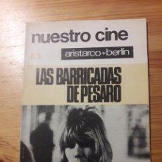Cine: NUESTRO CINE REVISTA NO 75 ARISTARCO BERLIN LAS BARRICADAS DE PESARO. Lote 148059825