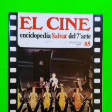 Cine: Nº 85 - EL CINE, SALVAT 1980 - PORTADA (THE BEST THINGS IN LIFE ARE FREE), RESEÑA Y CONTRAPORTADA (C. Lote 148092682