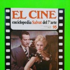 Cine: Nº 95 - EL CINE, SALVAT 1980 - PORTADA (BRIGITE BARDOT), RESEÑA Y CONTRAPORTADA (CARTEL) * VER FOTOS. Lote 148099850