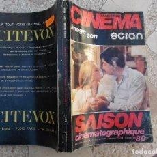 Cine: LA REVUE DU CINEMA IMAGE ET SON ECRAN,LA SAISON CINEMATOGRAPHIQUE 80,HORS SERIE XXIV EN FRANCES. Lote 148892674