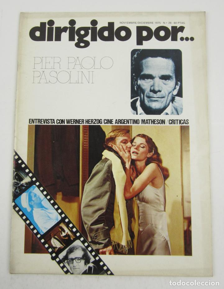 REVISTA DIRIGIDO POR... PIER PAOLO PASOLINI, NÚM. 28, 1975, DICIEMBRE - NOVIEMBRE. 30X22CM (Cine - Revistas - Dirigido por)