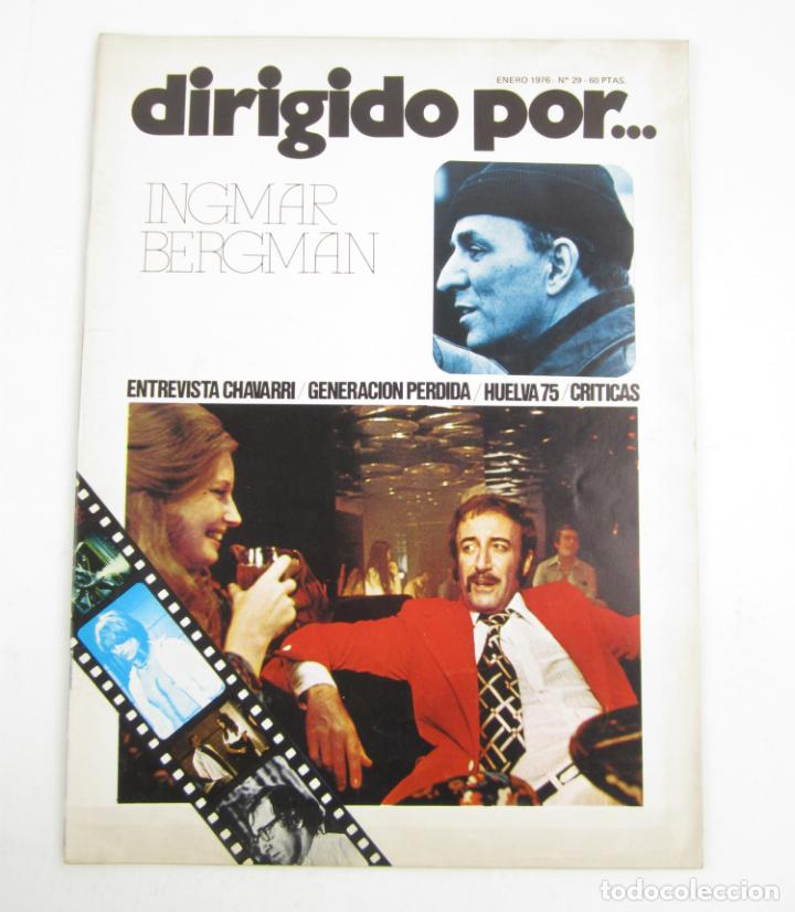 REVISTA DIRIGIDO POR... INGMAR BERGMAN, NÚM. 29, 1976, ENERO. 30X22CM (Cine - Revistas - Dirigido por)