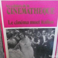 Cine: LES CAHIERS DE LA CINEMATHEQUE Nº 26-27,1979 ,LE CINEMA MUET ITALIEN. Lote 149318826