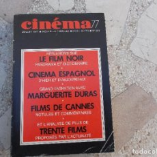 Cine: CINEMA Nº 223,AÑO 1977, EN FRANCES,CINEMA ESPAÑOL,,MARGUERITE DURAS, ANALISIS 30 FILMS. Lote 149933002