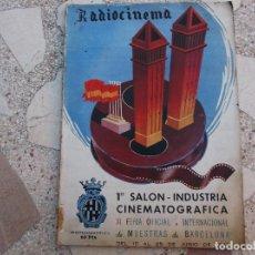 Cine: RADIOCINEMA Nº EXTRAODINARIO, 1º SALON -INDUSTRIA CINEMATOGRAFICA, 1943, MUCHAS Y GRANDES FOTOS . Lote 149953074