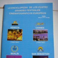 Cine: REVISTAS DE LA ENCICLOPEDIA DE LOS 4 GRANDES FESTIVALES CINEMATOGRAFICOS EUROPEO. Lote 150677158