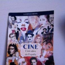 Cine: 100 AÑOS DE CINE. LA VANGUARDIA. Lote 151991738