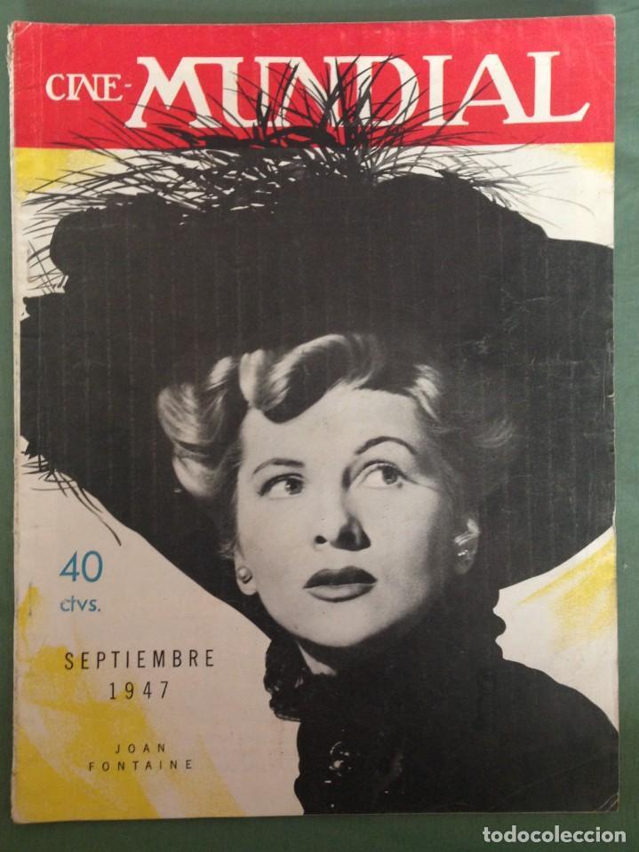 JOAN FONTAINE EN LA PORTADA CINE MUNDIAL. SEPTIEMBRE 1947 (Cine - Revistas - Cine Mundial)
