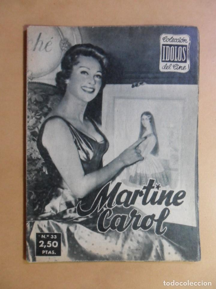 Nº 33 - COLECCION IDOLOS DEL CINE - MARTINE CAROL - 1959 (Cine - Revistas - Colección ídolos del cine)