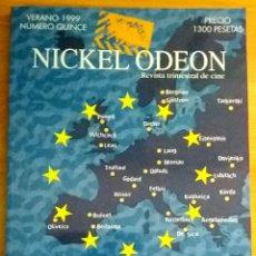 Cine: NICKEL ODEON Nº 15. EUROPA 2000. VERANO 1999.. Lote 152954880