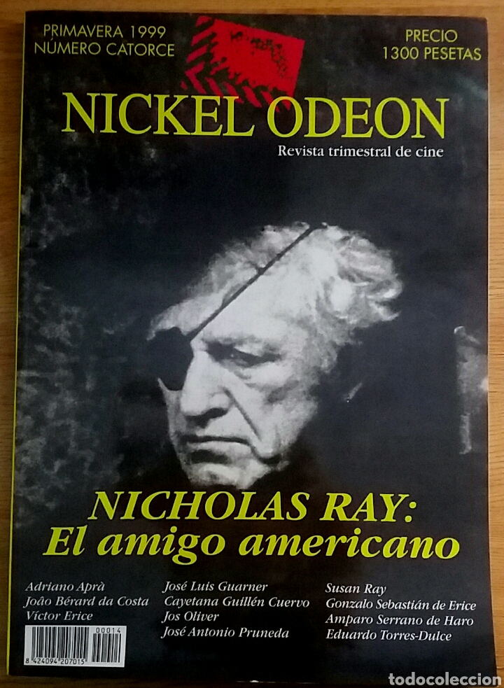 NICKEL ODEON Nº 14. NICHOLAS RAY: EL AMIGO AMERICANO. PRIMAVERA 1999. (Cine - Revistas - Nickel Odeon)