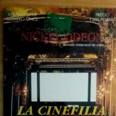 Cine: NICKEL ODEON Nº 11. LA CINEFILIA. VERANO 1998.. Lote 152957253