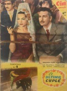 1958 El ultimo cuplé. Cine Ensueño. Fascículo Nº5. 17,1x23,9 cm