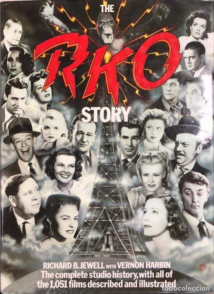 THE RKO STORY, THE COMPLETE STUDIO HISTORY WITH ALL OF THE 1051 FILMS DESCRIBED AND ILLUSTRATED. (Cine - Revistas - Cine Mundial)