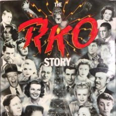 Cine: THE RKO STORY, THE COMPLETE STUDIO HISTORY WITH ALL OF THE 1051 FILMS DESCRIBED AND ILLUSTRATED.. Lote 154251550