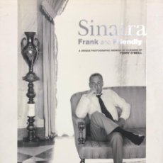 Cine: SINATRA, FRANK AND FRIENDLY. A UNIQUE PHOTOGRAPHIC MEMOIR OF A LEGEND BY TERRY O'NEIL. 2007. Lote 154253178