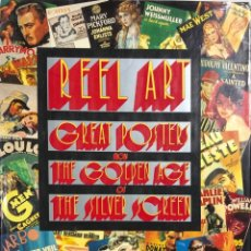 Cine: REAL ART GREAT POSTERS FROM THE GOLDEN AGE OG THE SILVER SCREEN. 342 PAGINAS. AÑO 1921. Lote 154267322
