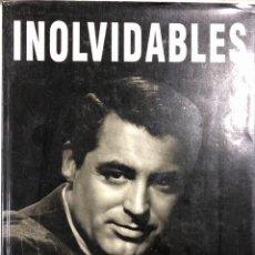 Cine: INOLVIDABLES. PRESENTADO POR RICARDO MUÑOZ SUAY. 157 PAGINAS. AÑO 1992.. Lote 154267814