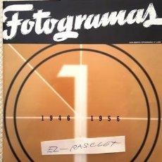 Cine: REVISTA SUPLEMENTO FOTOGRAMAS Nº 1 - AÑO 1946 - 1956 - LIBRO DE ORO 50 AÑOS DE CINE -. Lote 154461166