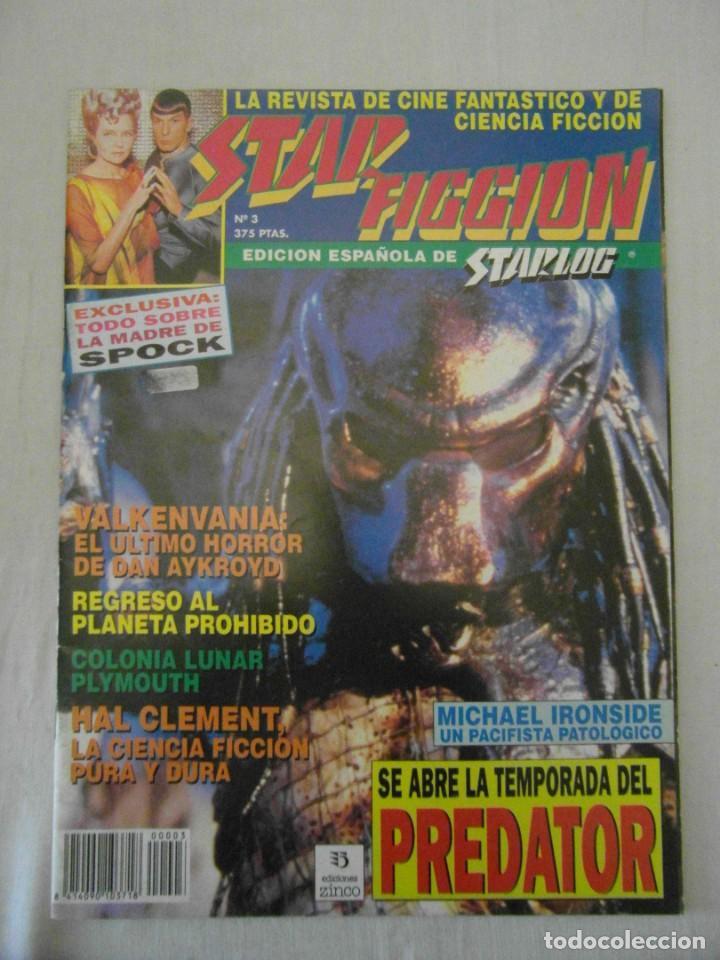 STAR FICCION Nº 3. SPOCK, PREDATOR, HAL CLEMENT, VALKENVANIA, REGRESO AL PLANETA PROHIBIDO (Cine - Revistas - Star Ficcion)