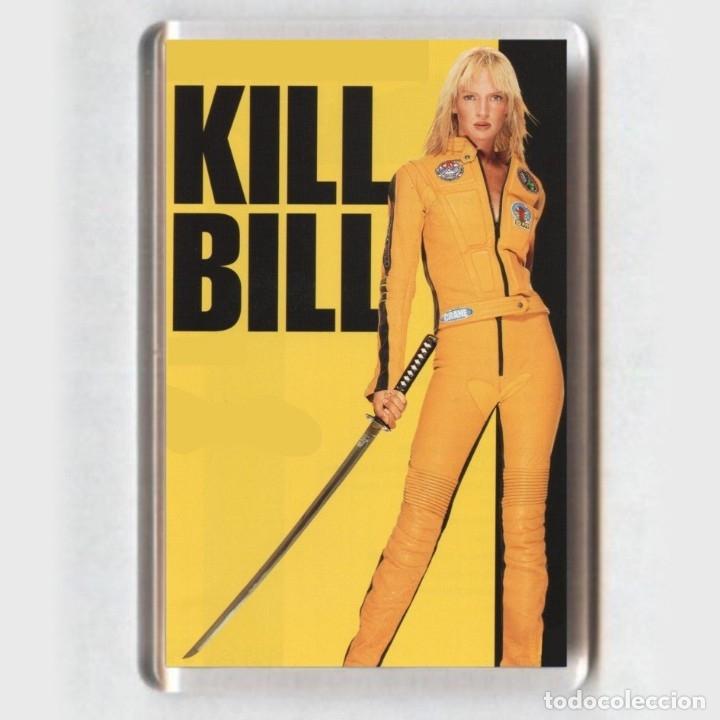 IMAN ACRÍLICO NEVERA - CINE # KILL BILL (Cine - Reproducciones de carteles, folletos...)