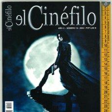 Cine: EL CINÉFILO. AÑO 2. NÚMERO 14. 2003.. Lote 156546322
