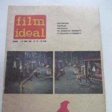 Cine: FILM IDEAL 117, ABRIL 1963. ENCIENTRO DE SALAMANCA DEL CINE ESPAÑOL. ANTONIONI BERGMAN VSD09. Lote 156678802