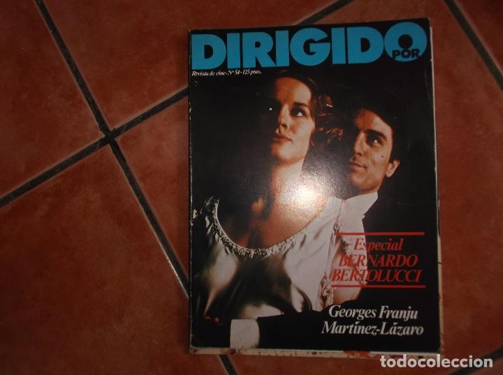 DIRIGIDO POR Nº 54, ESPECIAL BERNARDO BERTOLUCCI, GEORGES FRANJU,MARTINEZ-LAZARO (Cine - Revistas - Dirigido por)