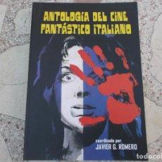 Cinema: QUATERMASS Nº 7, ANTOLOGIA DEL CINE FANTASTICO ITALIANO, JAVIER G. ROMERO,368 PAGINAS,1700 FOTOS,. Lote 181991978