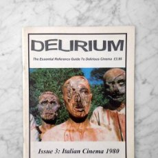 Cine: DELIRIUM - THE ESSENTIAL REFERENCE GUIDE TO DELIRIOUS CINEMA - ISSUE 3 - ITALIAN CINEMA 1980. Lote 160258862