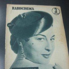 Cine: RADIOCINEMA 22 FEBRERO 1958. LOLITA SEVILLA EN PORTADA. ENTREVISTAS ERIKA REMBERG . ARTURO FERNANDEZ. Lote 161329194