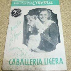 Cine: CABALLERIA LIGERA - PUBLICACIONES CINEMA Nº 23. Lote 162325522